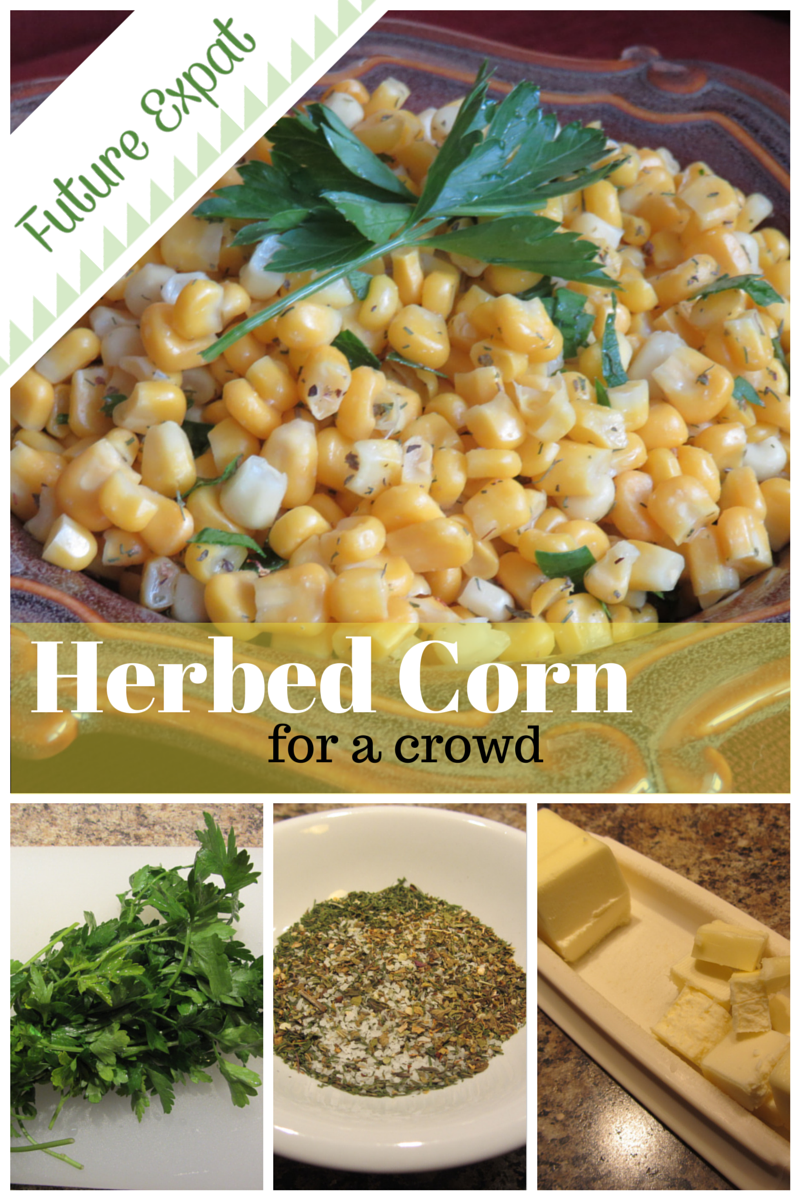 Herbed Corn for a Crowd | Future Expat