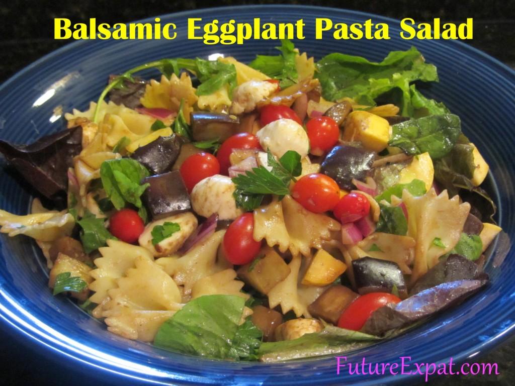 Balsamic Eggplant Pasta Salad