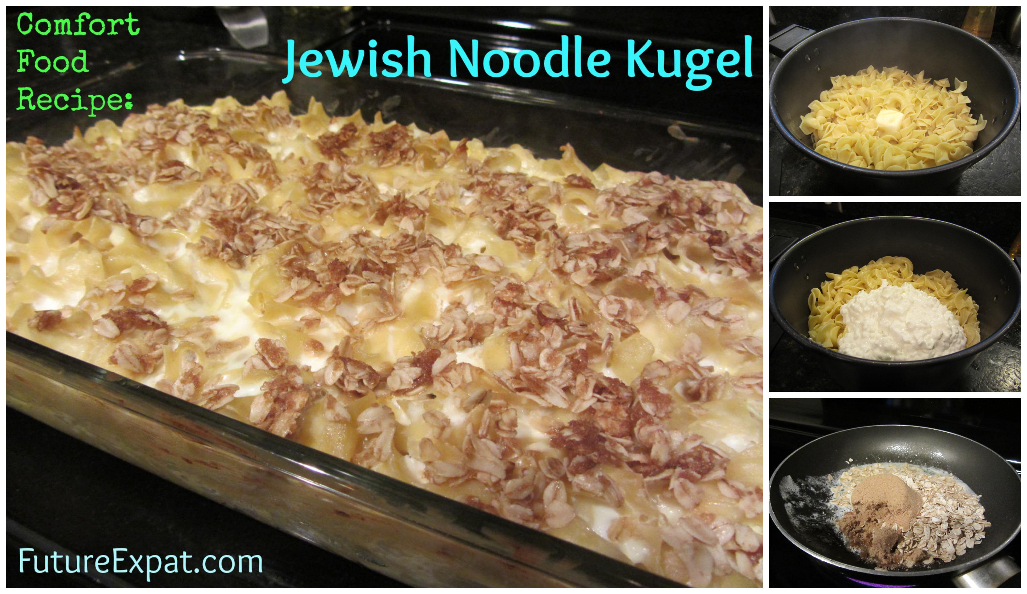 Comfort food jewish noodle kugel recipe future expat noodle kugel recipe forumfinder Gallery