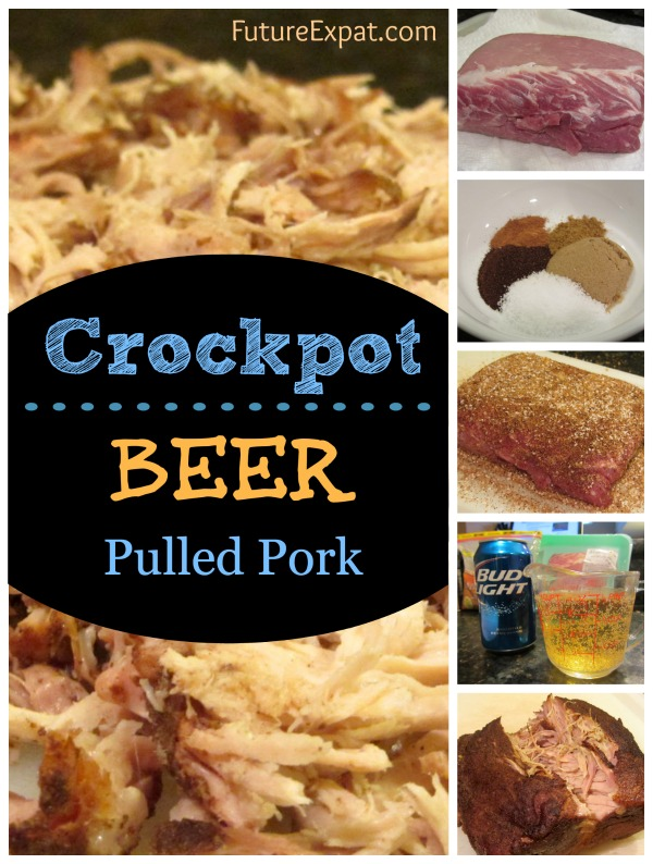 Crockpot Recipe: Beer Pulled Pork - Future Expat