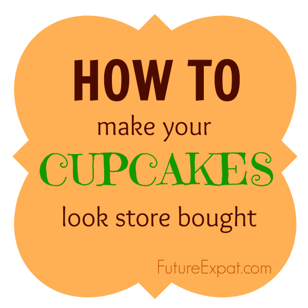 How to make your cupcakes look store bought