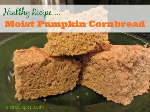 Healthy Recipe: Moist Pumpkin Cornbread (Future Expat)