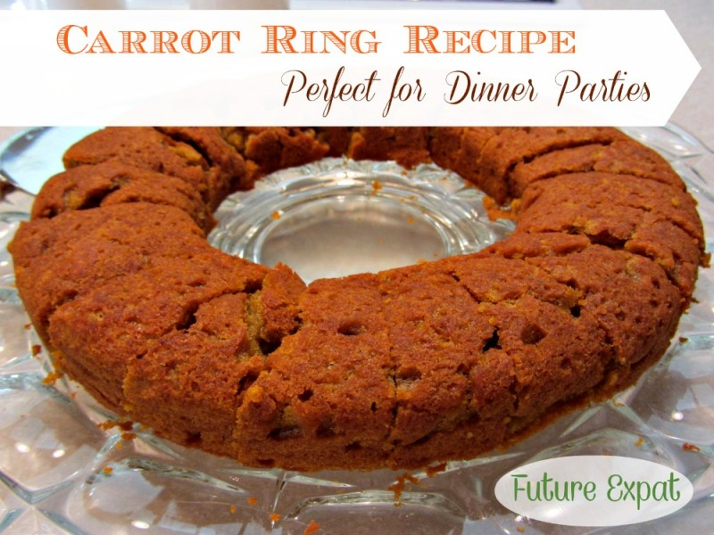 Carrot Ring Recipe - Perfect for Dinner Parties | Future Expat