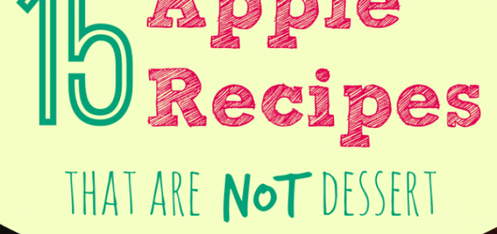 15 Apple Recipes that are NOT Dessert - Future Expat