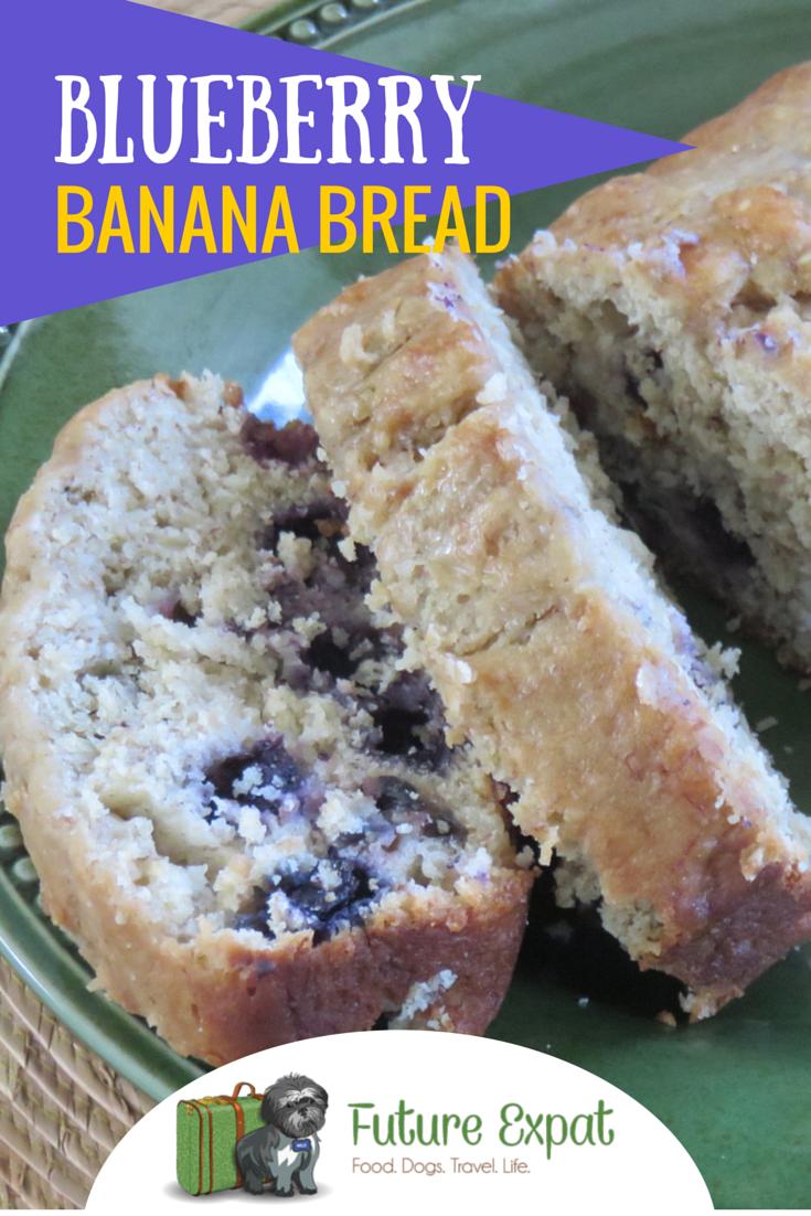 Blueberry Banana Bread | Future Expat