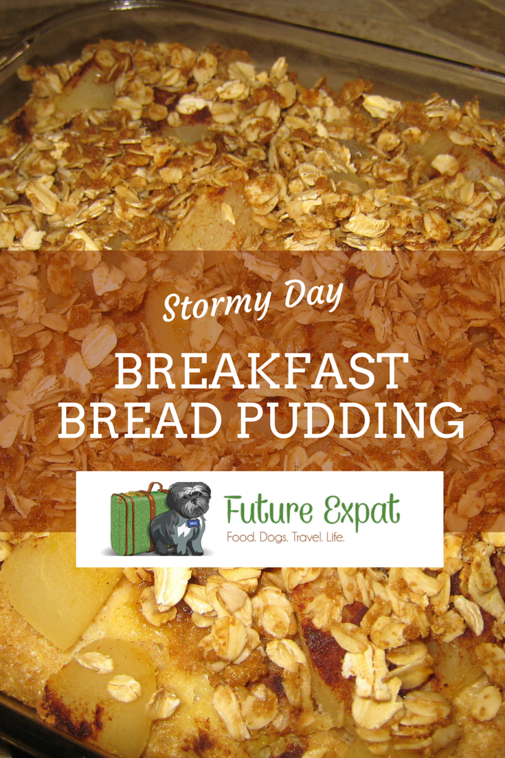 Stormy Day Bread Pudding | Future Expat